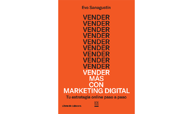 Portada del llibre 'Vender mas con marketing digital d'Eva Sanagustín